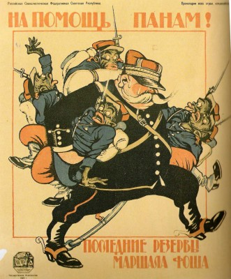 Soviet Proaganda - Help for the polish nobles. the last reserve of Marshal Foch, 1920